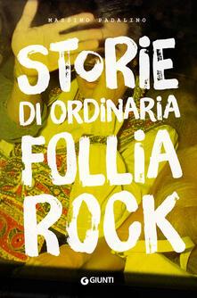 Laboratorioprovematerialilct.it Storie di ordinaria follia rock Image