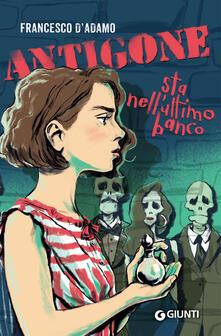 Antigone sta nellultimo banco.pdf