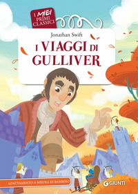I I viaggi di Gulliver - Swift Jonathan Morgese Roberto - wuz.it