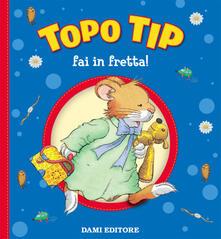 Capturtokyoedition.it Topo Tip, fai in fretta! Image