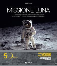 Missione luna. Con Contenuto digitale per download - Rod Pyle - copertina