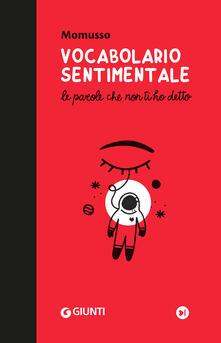 Voluntariadobaleares2014.es Vocabolario sentimentale. Le parole che non ti ho detto Image