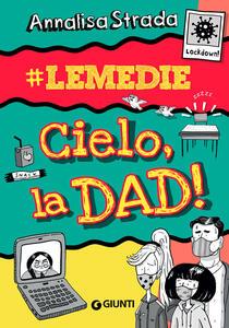 Libro Cielo, la dad!#le Medie Annalisa Strada