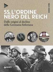 SS. Lordine nero del Reich. Dalle origini al declino della Germania hitleriana.pdf