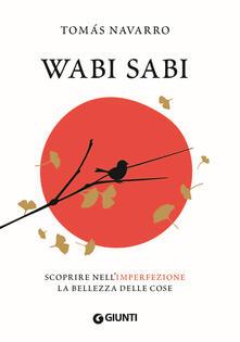 Ilmeglio-delweb.it Wabi Sabi. Scoprire nell'imperfezione la bellezza delle cose Image