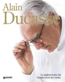Promoartpalermo.it Alain Ducasse. Le migliori ricette dai Grands Livres de Cuisine Image