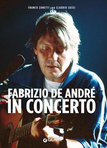 Fabrizio De André in concerto - Franco Zanetti,Claudio Sassi - copertina