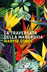 Libro La traversata della Mangrovia Maryse Condé