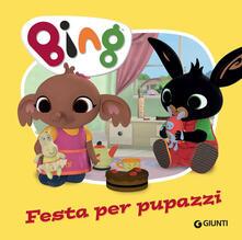 Festa per pupazzi. Bing. Ediz. a colori.pdf