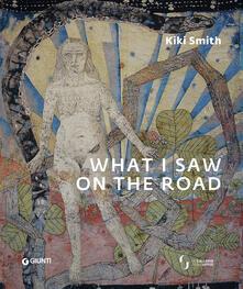 Ristorantezintonio.it Kiki Smith. What I saw on the road Image