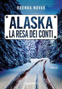 Alaska. La resa dei conti - Novak Brenda - wuz.it