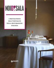 Noi di sala. I protagonisti dellospitalità nella ristorazione italiana.pdf