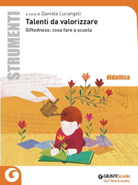Talenti da valorizzare. Giftedness: cosa fare a scuola - copertina
