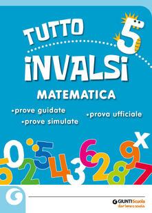 Lpgcsostenible.es Tuttoinvalsi matematica 2019. Per la 5ª classe elementare Image