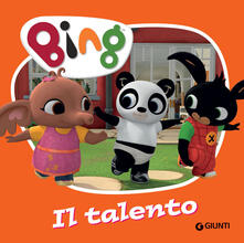 Ascotcamogli.it Il talento. Bing. Ediz. illustrata Image