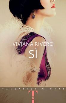 Sì - Viviana Rivero,Cristina Verrienti - ebook