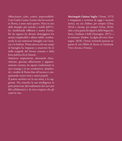 Cesare. L'uomo che ha reso grande Roma - Mariangela Galatea Vaglio - 2