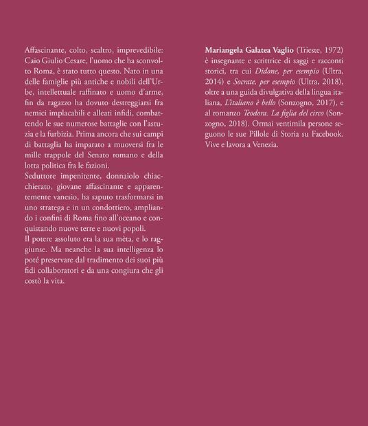 Cesare. L'uomo che ha reso grande Roma - Mariangela Galatea Vaglio - 3