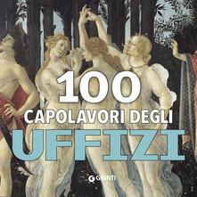 100 capolavori. Uffizi. Ediz. a colori - copertina
