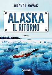 Copertina  Alaska : il ritorno