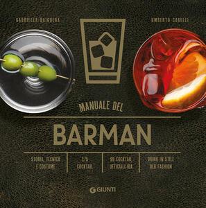 Libro Manuale del barman Gabriella Baiguera Umberto Caselli