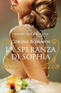 La La speranza di Sophia. I colori della bellezza
