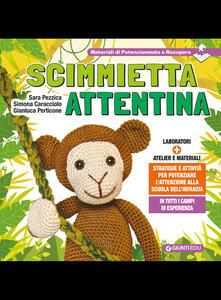 Listadelpopolo.it Scimmietta attentina. Strategie e attività per potenziare l'attenzione alla Scuola dell'Infanzia Image