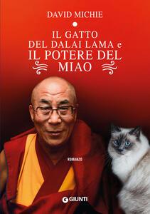 Libro Il gatto del Dalai Lama e il potere del miao David Michie