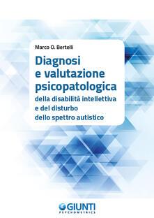 Listadelpopolo.it Diagnosi e valutazione psicopatologica della disabilità intellettiva e del disturbo dello spettro autistico Image