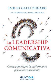 Librisulladiversita.it La leadership comunicativa. Come aumentare la performance personale e aziendale Image