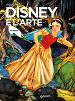Disney e l'arte. Ediz. illustrata