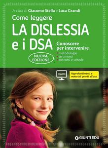 Libro Come leggere la dislessia e i DSA. Conoscere per intervenire