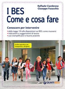 Libro I BES. Come e cosa fare. Guida operativa per insegnanti e dirigenti Raffaele Ciambrone , Giuseppe Fusacchia
