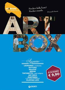 Libro Dossier d'art. Box azzurro: Leonardo. L'anatomia-Guttuso-Malevic-Redon-Tintoretto. Temi religiosi-Art déco-Mantegna e la corte di Mantova-Filippino Lippi