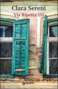 Foto Cover di Via Ripetta 155, Libro di Clara Sereni, edito da Giunti Editore
