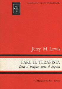 Libro Fare il terapista. Come si insegna, come si impara Jerry M. Lewis