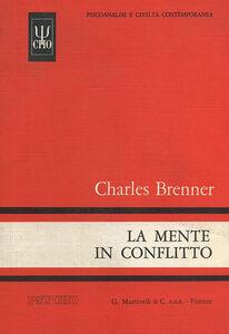 Libro La mente in conflitto Charles Brenner