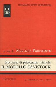 Libro Esperienze di psicoterapia infantile: il modello Tavistock