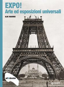 Foto Cover di Expo! Arte ed esposizioni universali, Libro di Ilde Marino, edito da Giunti Editore