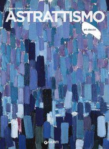 Libro Astrattismo. Ediz. illustrata Jolanda Nigro Covre