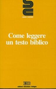 Foto Cover di Come leggere un testo biblico, Libro di  edito da EDB