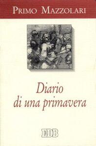 Libro Diario di una primavera (1945) Primo Mazzolari