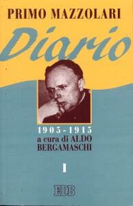 Diario (1905-1915). Vol. 1