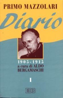 Diario (1905-1915). Vol. 1 - Primo Mazzolari - copertina