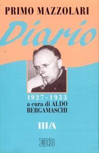 Libro Diario (1927-1933). Vol. 3/A Primo Mazzolari