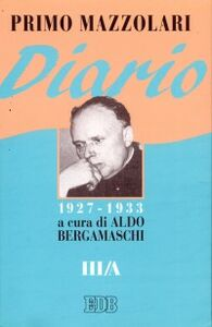 Foto Cover di Diario (1927-1933). Vol. 3/A, Libro di Primo Mazzolari, edito da EDB