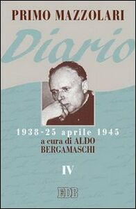 Foto Cover di Diario (1938-25 aprile 1945). Vol. 4, Libro di Primo Mazzolari, edito da EDB