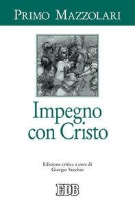 Libro Impegno con Cristo. Ediz. critica Primo Mazzolari