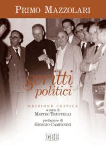 Libro Scritti politici Primo Mazzolari