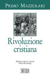 Libro Rivoluzione cristiana Primo Mazzolari